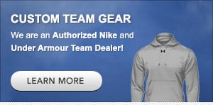 Custom Team Gear with Nike and Under Armour